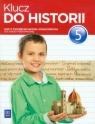 Klucz do historii. Klasa 5. Ćwiczenia
