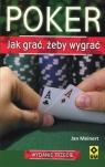 Poker Jak grać, żeby wygrać