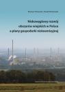 Niskowęglowy rozwój obszarów wiejskich w Polsce a plany gospodarki Kistowski Mariusz, Wiśniewski Paweł