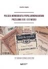 Polska monografia popularnonaukowa przełomu XIX I XX wieku. Studium Gajda Anetta