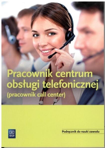 Pracownik obsługi telefonicznej (pracownik call center)