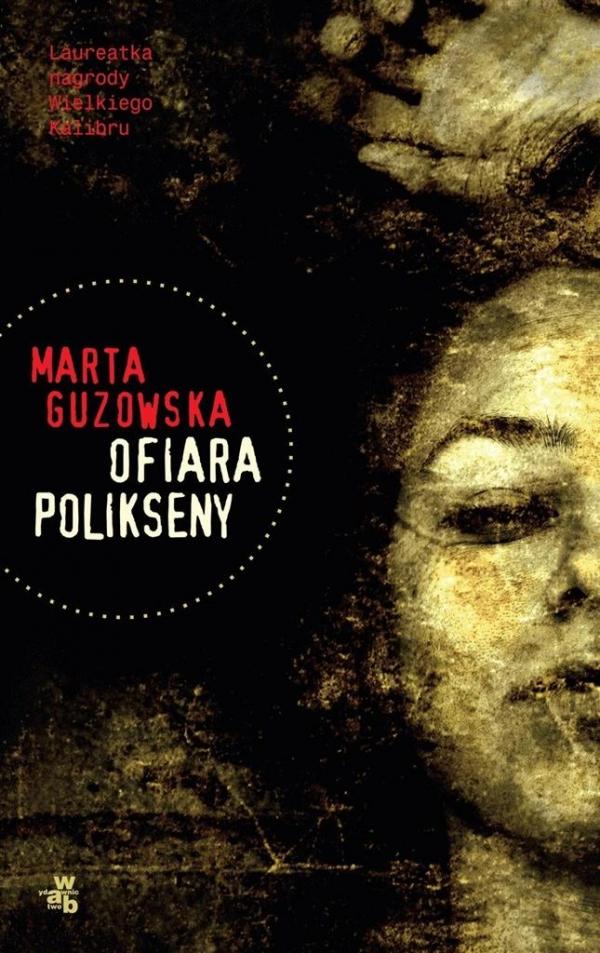 Ofiara Polikseny Guzowska Marta