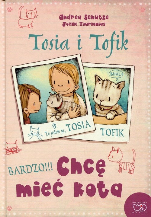 Tosia i Tofik Chcę mieć kota Schutze Andrea