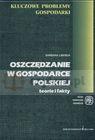 Oszczędzanie w gospodarce polskiej   teorie i fakty
