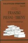 Biblioteczka Opracowań Fraszki, Pieśni, Treny Jana Kochanowskiego