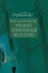 Kształtowanie się polskiej terminologii muzycznej