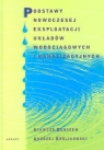 Podstawy nowoczesnej eksploatacji układów wodociągowych i kanalizacyjnych