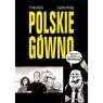 Strefa Komiksu 32 Polskie gówno