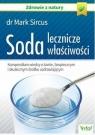 Soda – lecznicze właściwości. Kompendium wiedzy o tanim, bezpiecznym i skutecznym środku uzdrawiającym (wyd. 2020)