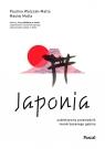 Japonia. Subiektywny przewodnik nieokrzesanego gaijina po meandrach zaskakującej rzeczywistości