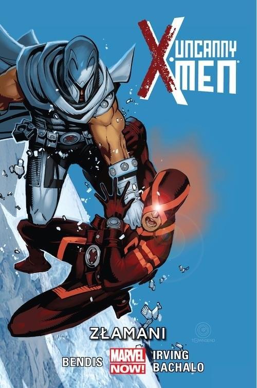 Uncanny X-Men - Złamani Tom 2 Bendis Brian Michael