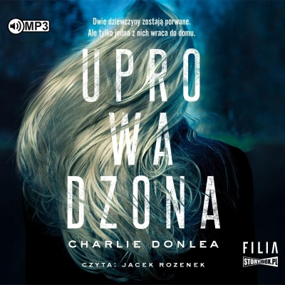 Uprowadzona (Audiobook) Charlie Donlea