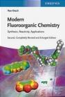Modern Fluoroorganic Chemistry Peer Kirsch
