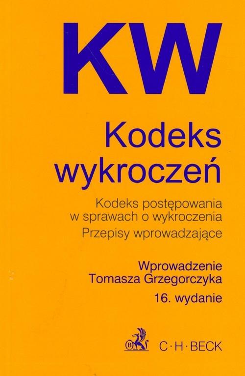 Kodeks wykroczeń Kodeks postępowania w sprawach o wykroczenia Przepisy wprowadzające Grzegorczyk Tomasz