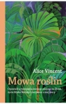 Mowa roślin Vincent Alice