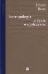 Antropologia a życie współczesne Franz Boas