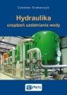 Hydraulika urządzeń uzdatniania wody Grabarczyk Czesław