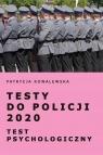 Testy do Policji 2020. Test psychologiczny