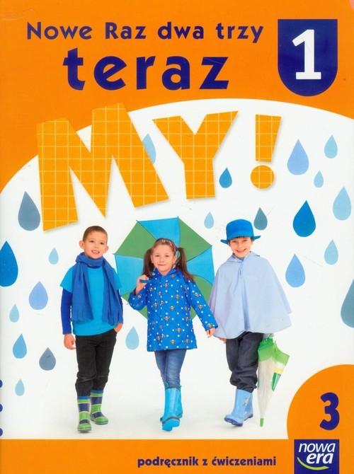 Nowe Raz dwa trzy teraz My 1 Podręcznik z ćwiczeniami część 3 Doruszuk Stenia, Gawryszewska Joanna, Hermanowska Joanna