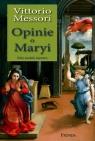 Opinie o Maryi. Fakty, poszlaki, tajemnice