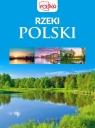 Rzeki Polski opracowanie zbiorowe