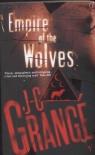 The Empire of the Wolves Grange Jean-Christophe
