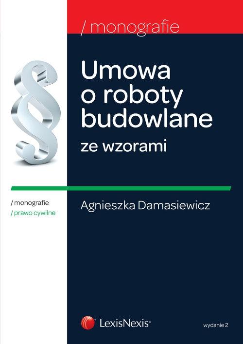 Umowa o roboty budowlane ze wzorami Damasiewicz Agnieszka
