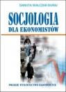 Socjologia dla ekonomistów  Walczak-Duraj Danuta