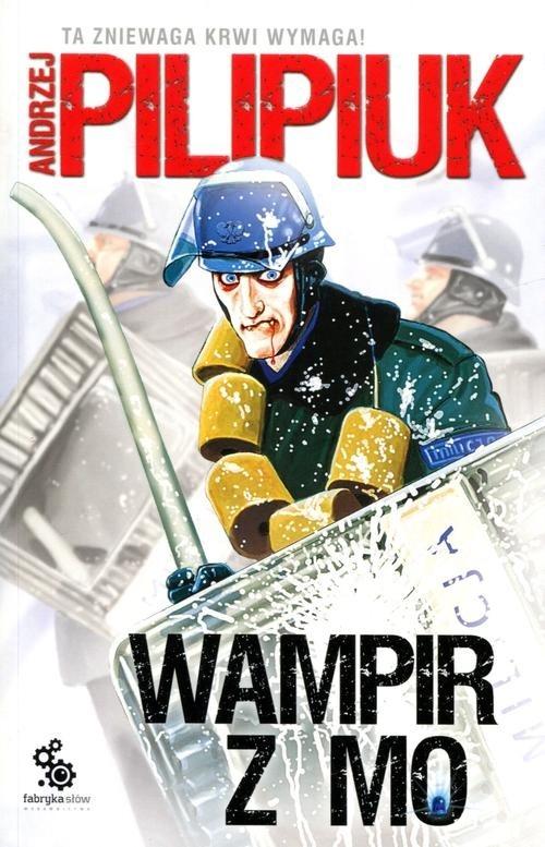 Wampir z MO Pilipiuk Andrzej