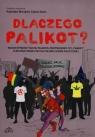 Dlaczego Palikot?