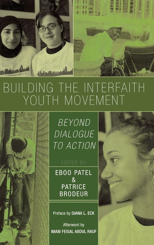 Building the Interfaith Youth Movement Patel Eboo