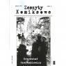 Zeszyty komiksowe nr 6 Krzysztof Gawronkiewicz PRACA ZBIOROWA