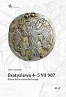 Bratysława 4-5 VII 907. Bitwa, która zmieniła Europę
