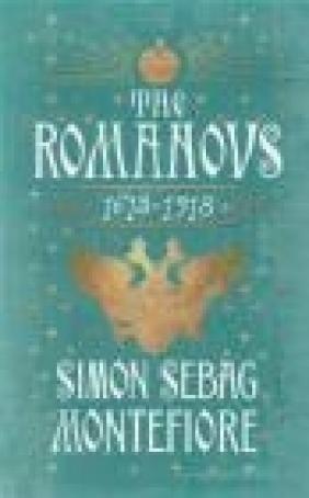 The Romanovs Simon Sebag Montefiore