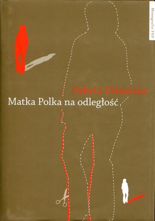 Matka Polka na odległość Urbańska Sylwia