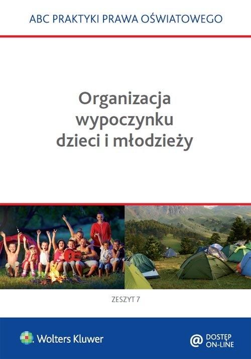 Organizacja wypoczynku dzieci i młodzieży
