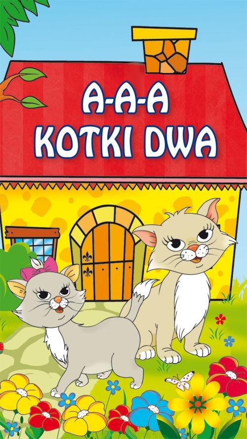 A-a-a, kotki dwa
