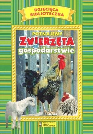 Poznajemy zwierzęta w gospodarstwie. Dziecięca Biblioteczka Genevieve De Becker