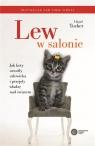 Lew w salonie. Jak koty oswoiły człowieka i przejęły władzę nad światem