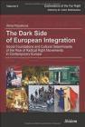 The Dark Side of European Integration Alina Polyakova