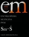 Encyklopedia Muzyczna PWM Część biograficzna Tom 10