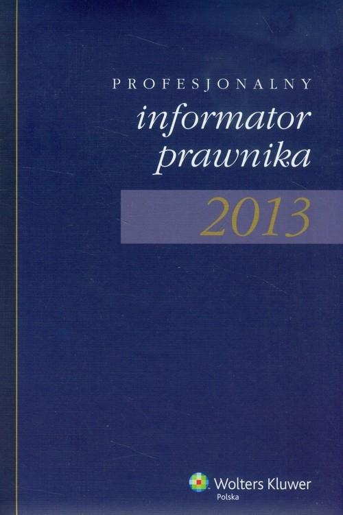 Profesjonalny Informator Prawnika 2013