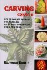 Carving część 2 Dekorowanie potraw oraz stołów owocami i warzywami krok po kroku