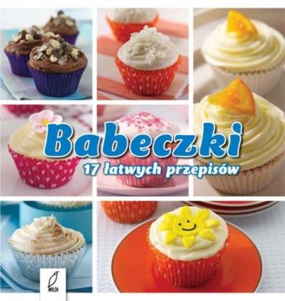 BABECZKI 17 ŁATWYCH PRZEPISÓW OPRACOWANIE ZBIOROWE