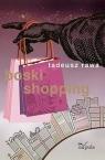 Boski shopping Rawa Tadeusz