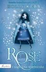 Rose i zaginiona księżniczka Webb Holly