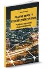 Prawne aspekty cyberbezpieczeństwa Praktyczne wskazówki dla Nosowski Michał
