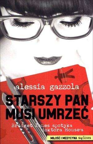 Starszy pan musi umrzeć Alessia Gazzola