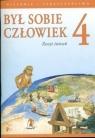 Był sobie człowiek 4 Zeszyt ćwiczeń Historia i społeczeństwo Szkoła Pawlicki Aleksander, Widłak Wojciech