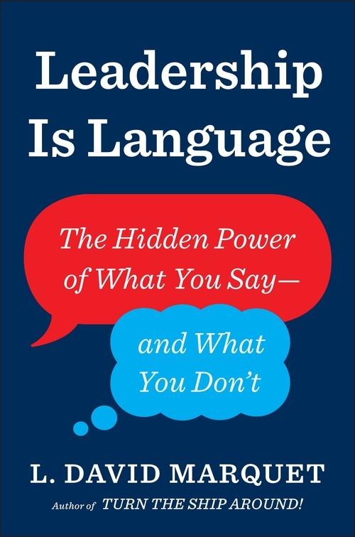 Leadership Is Language Marquet L. David